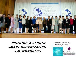 B building  a Gender Smart Organization -TAF Mongolia-