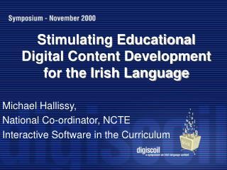 Stimulating Educational Digital Content Development  for the Irish Language