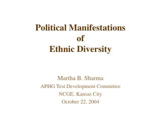 Political Manifestations  of  Ethnic Diversity