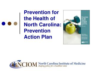 Prevention for the Health of North Carolina:  Prevention Action Plan