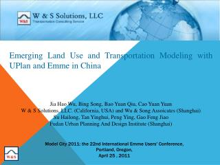 Emerging Land Use and Transportation Modeling with  UPlan  and  Emme  in China