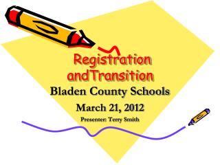 Registration  andTransition