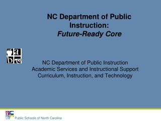 NC Department of Public Instruction: Future-Ready Core