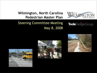 Wilmington, North Carolina Pedestrian Master Plan