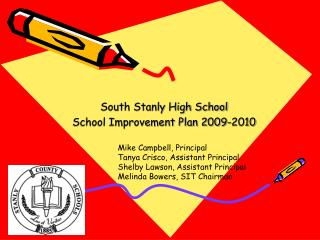 South Stanly High School School Improvement Plan 2009-2010