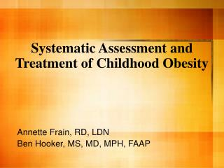 Systematic Assessment and Treatment of Childhood Obesity