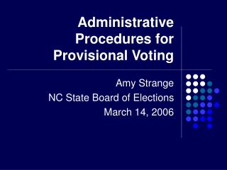 Administrative Procedures for Provisional Voting