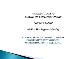 WARREN COUNTY BOARD OF COMMISSIONERS February 1, 2010 10:00 AM � Regular Meeting