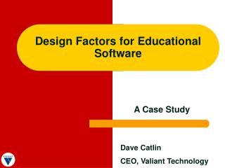 Design Factors for Educational Software