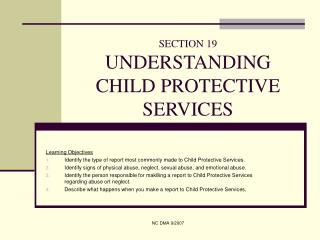 SECTION 19 UNDERSTANDING CHILD PROTECTIVE SERVICES
