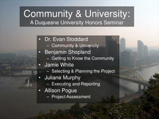 Community & University: A Duquesne University Honors Seminar