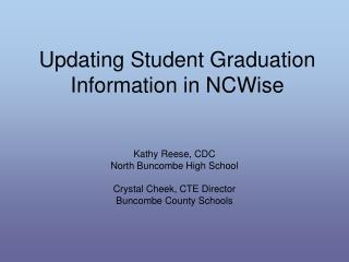 Updating Student Graduation Information in NCWise