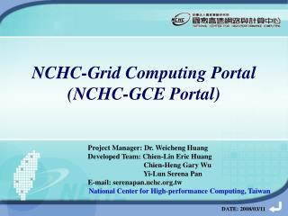 NCHC-Grid Computing Portal (NCHC-GCE Portal)