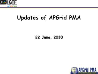 Updates of APGrid PMA