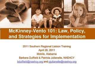 McKinney-Vento 101: Law, Policy, and Strategies for Implementation