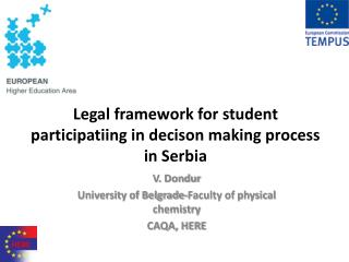 Legal framework for student participatiing in decison making process in Serbia
