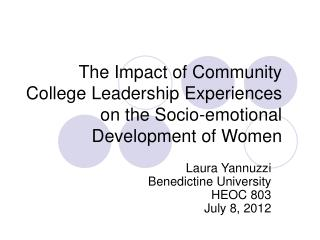 The Impact of Community College Leadership Experiences on the Socio-emotional Development of Women