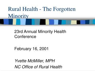 Rural Health - The Forgotten Minority