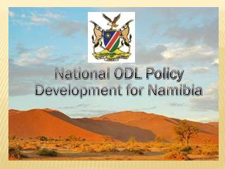 National ODL Policy Development for Namibia