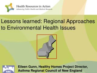 Lessons learned: Regional Approaches to Environmental Health Issues
