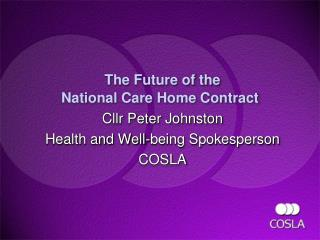 The Future of the  National Care Home Contract