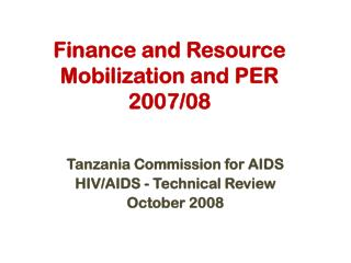 Finance and Resource Mobilization and PER 2007/08