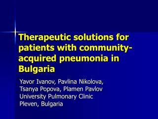 Therapeutic solutions for patients with community-acquired pneumonia in Bulgaria