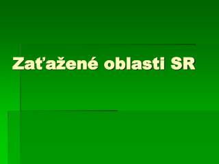 Za?a�en� oblasti SR