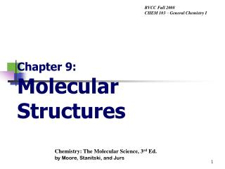 Chapter 9: Molecular Structures