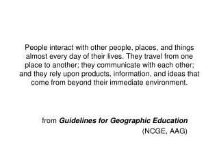 from  Guidelines for Geographic Education  (NCGE, AAG)