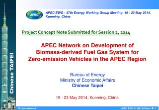 APEC Network on Development of  Biomass-derived Fuel Gas System for