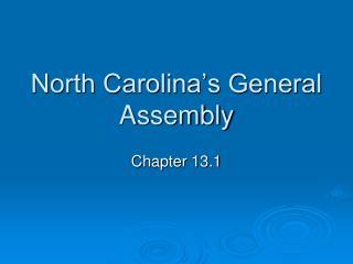 North Carolina's General Assembly