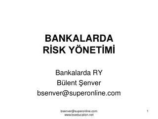 BANKALARDA RISK Y NETIMI