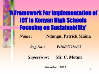 'A Framework For Implementation of ICT In Kenyan High Schools Focusing on Sustainability'