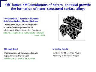 Off-lattice KMCsimulations of hetero-epitaxial growth: the formation of nano-structured surface alloys