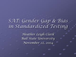 SAT: Gender Gap & Bias in Standardized Testing