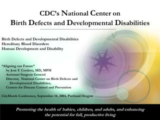 CDC's  N ational  C enter on B irth  D efects and  D evelopmental  D isabilities
