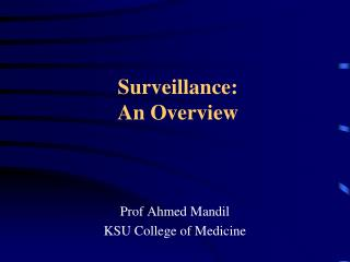 Surveillance:  An Overview