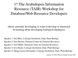 Speaker 1: Sue Rhee, Carnegie Institution, Dept. Plant Biology