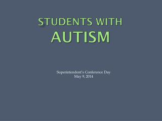 S tudents with  Autism