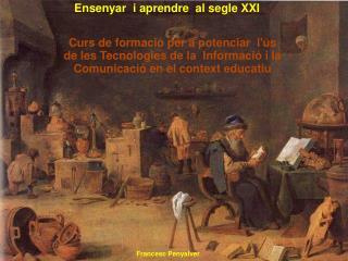 Ensenyar  i aprendre  al segle XXI