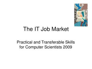 The IT Job Market