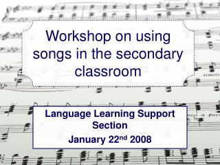 Workshop on using songs in the secondary classroom