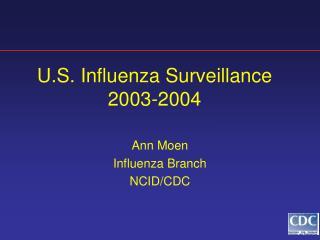 U.S. Influenza Surveillance 2003-2004