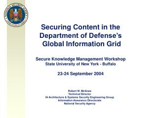 Securing Content in the  Department of Defense's  Global Information Grid