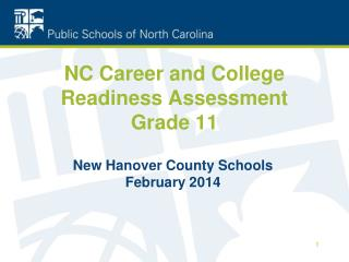 NC Career and College Readiness Assessment Grade 11