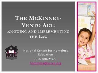 The  McKinney-Vento Act : Knowing and Implementing the Law