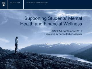 Supporting Students' Mental Health and Financial Wellness CASFAA Conference 2011