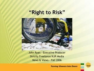�Right to Risk�