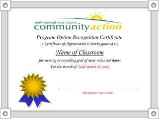 Program Option Recognition Certificate A Certificate of Appreciation is hereby granted to: